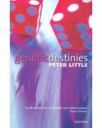 Genetic Destinies - LITTLE, PETER