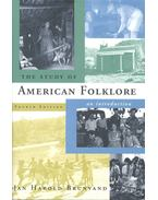 The Study of American Folklore - BRUNVAND, JAN HAROLD