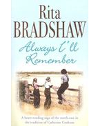 Always I'll Remember - BRADSHAW, RITA