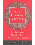 The Diamond Cutter – The Buddha on Managing Your Business and Your Life - ROACH, GESHE MICHAEL