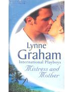 Mistress and Mother - Graham, Lynne
