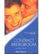 Contract Bridegroom - Field, Sandra