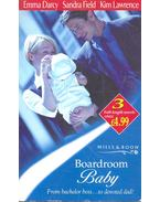 Boardroom Baby: The Father of Her Child – After Hours – The Seduction Scheme - DARCY, EMMA – FIELD, SANDRA – LAWRENCE, KIM