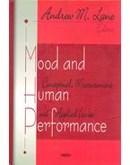 Mood and Human Performance: Conceptual, Measurement and Applied Issues - LANE, ANDREW M.