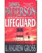 Lifeguard - PATTERSON, JAMES – GROSS, ANDREW
