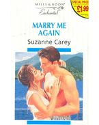 Marry Me Again - Carey, Suzanne