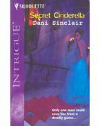 Secret Cinderella - SINCLAIR, DANI