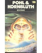 Wolfbane - KORNBLUTH, C. M. - POHL, FREDERIK