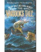 The Warrior's Tale - COLE, ALLAN – BUNCH, CHRIS