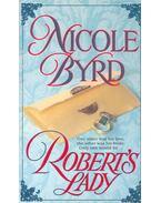 Robert's Lady - BYRD, NICOLE