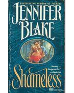 Shameless - JENNIFER BLAKE