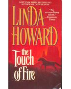 The Touch of Fire - Howard, Linda