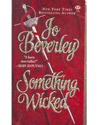 Something Wicked - Beverley, Jo