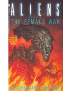 Aliens Book 3: The Female War - PERRY, STEVE - PERRY, STEPHANI