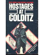 Hostages at Colditz - ROMILLY, GILES – ALEXANDER, MICHAEL