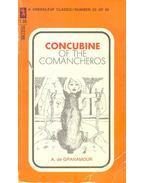 Concubine of the Comancheros - GRANAMOUR, A.
