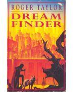 Dream Finder - TAYLOR, ROGER