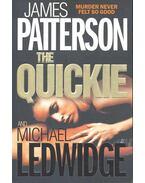 The Quickie - PATTERSON, JAMES – LEDWIDGE, MICHAEL