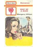 Way of a Man - HILTON, MARGERY