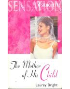The Mother of his Child - BRIGHT, LAUREY