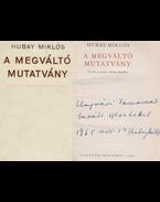 A megváltó mutatvány (dedikált) - Hubay Miklós
