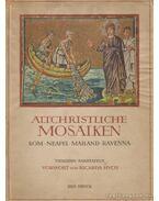 Altchristliche Mosaiken - Huch, Ricarda