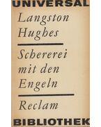 Schererei mit den Engeln - Hughes, Langston