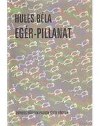 Egér-pillanat (dedikált) - Hules Béla