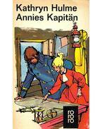 Annies Kapitän - HULME, KATHRYN