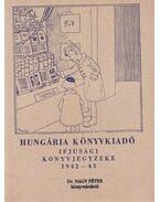 Hungária Könyvkiadó ifjúsági könyvjegyzéke 1942-43