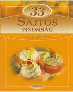 33 sajtos finomság lépésről lépésre - Hunyaddobrai Csaba