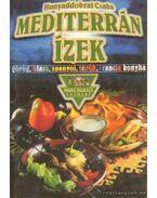 Mediterrán ízek - Hunyaddobrai Csaba
