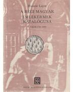 A régi magyar emlékérmek katalógusa 5. Újkor (1740-1849) - Huszár Lajos