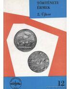 Történeti érmék - 2. Újkor (1657-1705) - Huszár Lajos