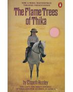 The Flame Trees of Thika - Huxley, Elspeth