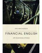Financial English with Mini-Dictionary of Finance - Ian Mackenzie