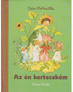 Az én kertecském - Ida Bohatta