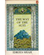 The Way Of The Sufi - Idries Shah