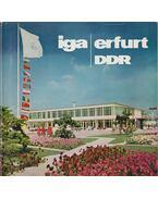 IGA Erfurt DDR - Internationale Gartenbauausstellung der Deutschen Demokratischen Republik