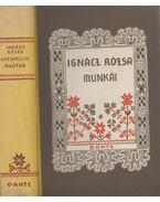 Anyanyelve magyar... - Ignácz Rózsa