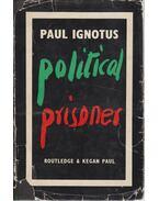 Political Prisoner - Ignotus Pál