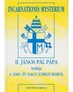 II. János Pál pápa bullája a 2000. év nagy jubileumáról