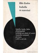 Izabella és testvérei - Illés Endre