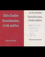 Szerelmeim, évek múlva (dedikált) - Illés Endre