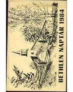 Bethlen naptár 1984 - Illés Lajos, Bertalan Imre, Kovács Pál