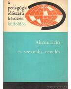 Akceleráció é szexuális nevelés - Illés Lajosné