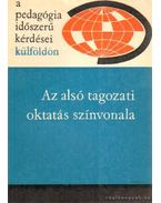 Az alsó tagozati oktatás színvonala - Illés Lajosné