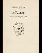 Babits visszhangjaként - Illyés Gyula