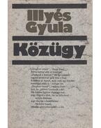 Közügy - Illyés Gyula