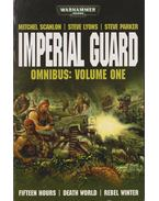 Imperial Guard Omnibus: Volume One - Lyons, Steve, Steve Parker, MITCHEL SCANLON